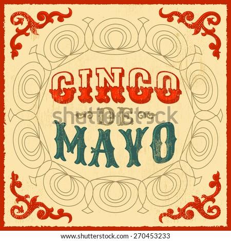 Cinco de mayo - vintage mexican traditional holiday design - vector poster card - stock vector