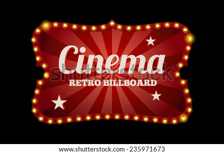 Cinema sign or billboard in retro style surrounded by neon lights on a dark background with text space - stock vector