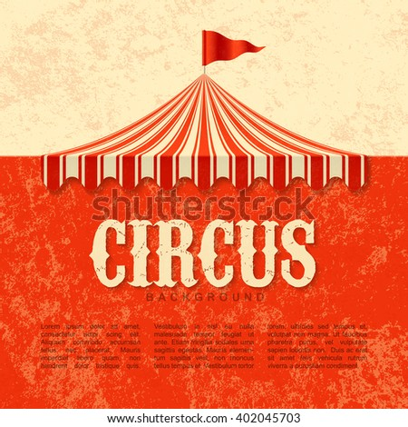 Circus advertisement, vintage poster background. Vector. - stock vector