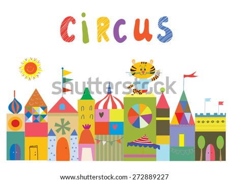 Circus background with funny buildings, animals and sun cartoon - stock vector
