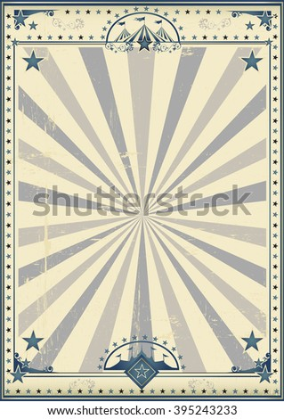 Circus circus vintage poster. A circus vintage poster for your advertising.  - stock vector