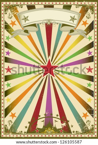Circus color vintage poster. A multicolor poster with sunbeams for you. - stock vector