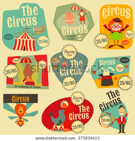 Circus Entertainment Labels Retro Set. Cartoon Style. Circus Animals and Characters. Vector Illustration. - stock vector