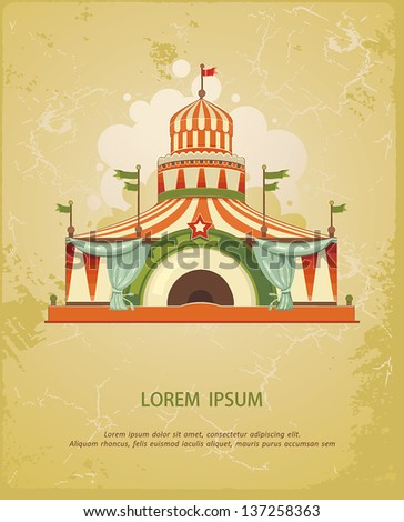 Circus Entertainment Tent. Frame with circus tent with space for text. Decoration vector illustration - stock vector
