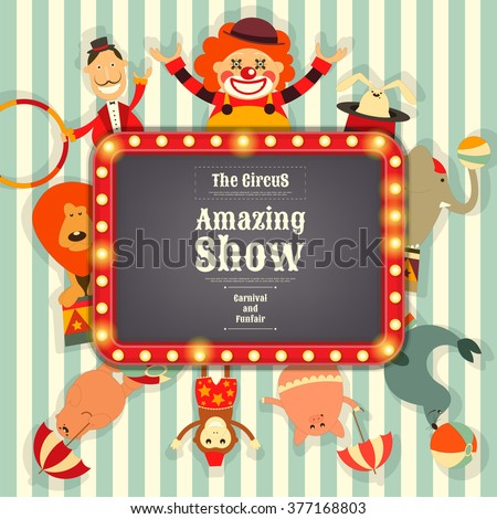 Circus Funfair and Carnival Advertisement with Place for Text. Cartoon Style. Circus Animals and Characters. Vector Illustration. - stock vector