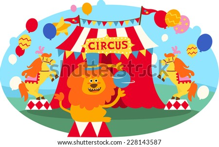 Circus lion vector illustration, with colored balloons and red and white circus tent. Also, circus banner and horses. - stock vector