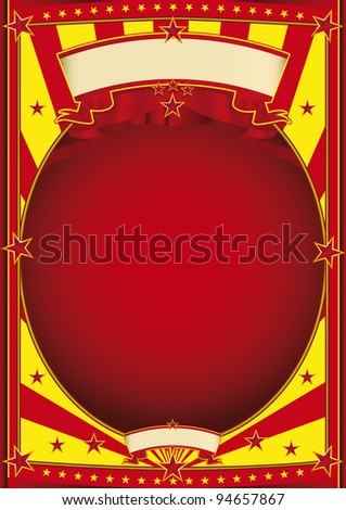 circus red and yellow poster. A poster with a large frame for your message. - stock vector