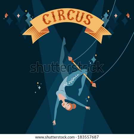 Circus show illustration. Acrobat girl flying on trapeze  - stock vector