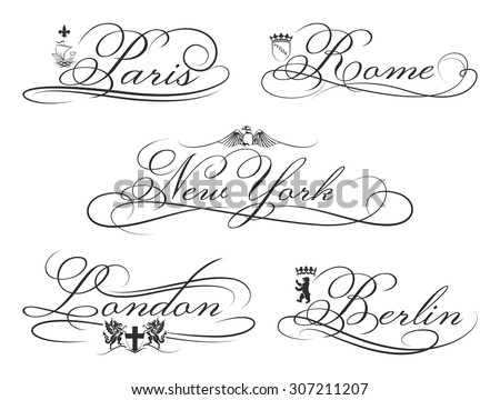 City emblems with calligraphic elements. Cities Lettering. New York and London, Berlin and Rome and Paris. Vector illustration - stock vector