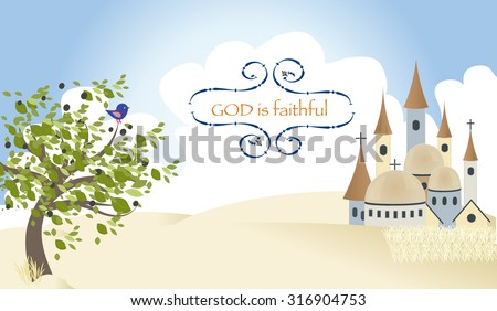 City of Jesus Christ and the message that God is faithful - stock vector