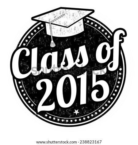 Class of 2015 grunge rubber stamp on white, vector illustration - stock vector