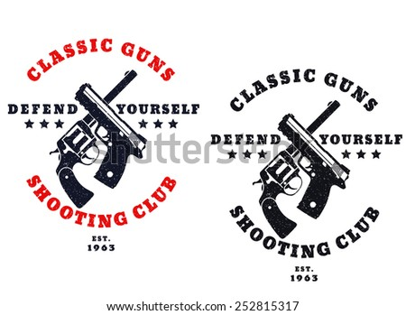 classic guns grunge emblem with crossed pistols vector illustration, eps10, easy to edit - stock vector