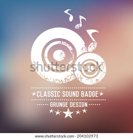 Classic song badge grunge symbol on blur background,vector - stock vector