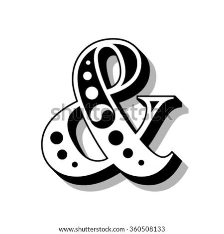 Classic vintage font, letter &, ampersand vector - stock vector