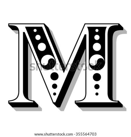Classic vintage font, letter M, vector - stock vector