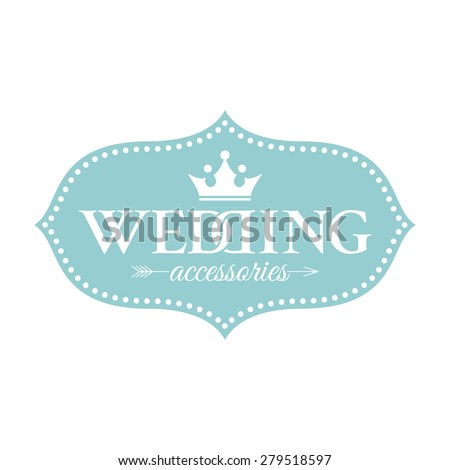 Classic wedding vintage badge in retro design for for Wedding Accessories salon - stock vector