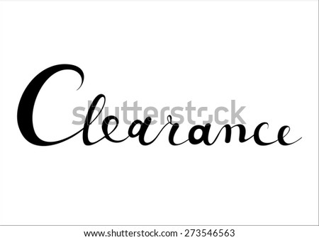 Clearance Sale Poster. Vintage style hand-drawn Sale background. Modern calligraphy advertising. Business Sale vector template.  - stock vector