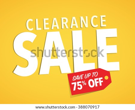 Clearance sale up to 75% off poster - stock vector