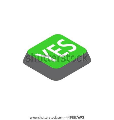 Click yes button icon in isometric 3d style isolated on white background. Choise symbol - stock vector