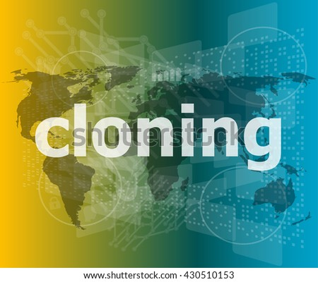 cloning word, backgrounds touch screen with transparent buttons. concept of a modern internet vector illustration - stock vector