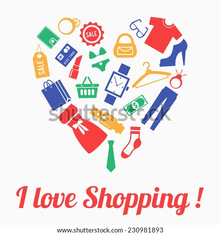 Clothes and accessories in shape of heart. I love shopping concept - stock vector