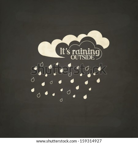 Clouds with raindrops on black chalkboard - stock vector