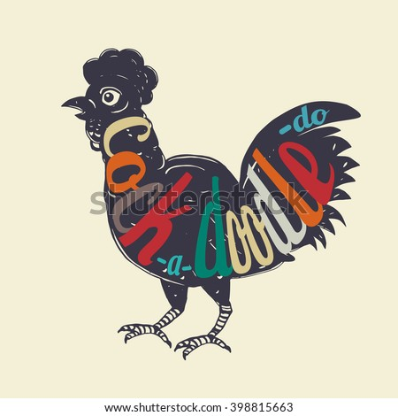 Cock-a-doodle-do - Rooster hand drawn lettering poster. Vector hand drawn typography concept.Hand crafted vector illustration.Great design element for congratulation cards, banners and flyers. - stock vector