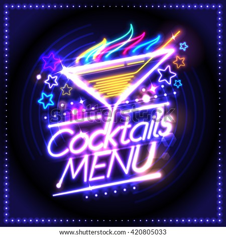 Cocktails menu card design, neon lights style, burning cocktail and stars - stock vector