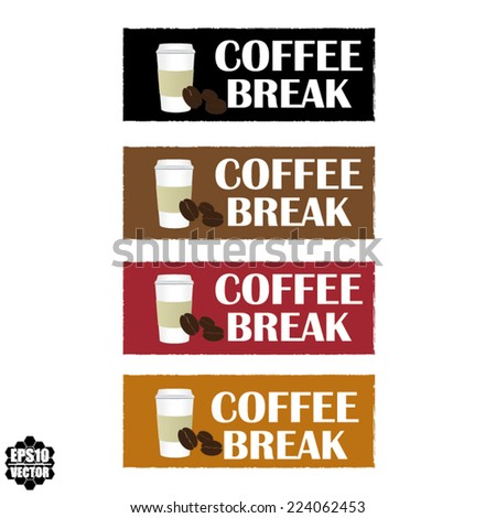 Coffee break With Glass Or Cup Sign On Color Vintage Label, Sticker And Tag. Vector. - stock vector