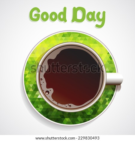 Coffee. Good Day. Realistic white cup of coffee. Hand drawn coffee with green geometric ornament background. Vector illustration 10 EPS  - stock vector