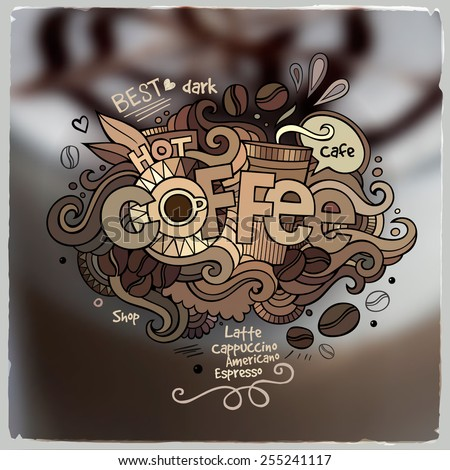 Coffee hand lettering and doodles elements on blurred background - stock vector