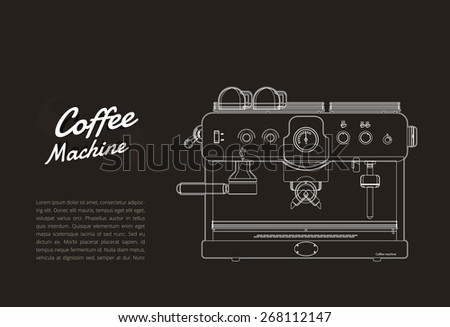 Coffee machine outline for flyer, coffee shop. Vector illustration - stock vector