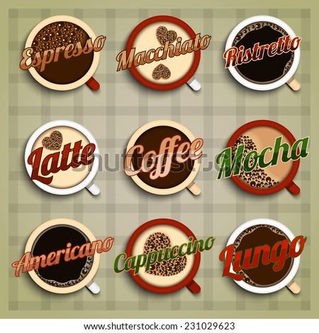 Coffee menu labels set with espresso macchiato ristretto latte mocha americano cappuccino lungo isolated vector illustration - stock vector