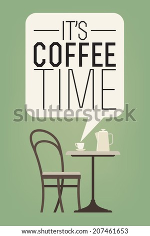 Coffee table with coffee cup and coffee pot on top with chair aside featuring 'It's Coffee Time' badge - stock vector