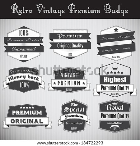 Collection of Premium Quality and Guarantee with retro vintage Badge - stock vector