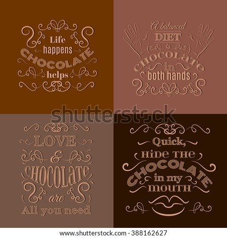 Collection of quote typographical background about chocolate made in hand drawn vector style. Trendy creative template for poster, banner,business card - stock vector