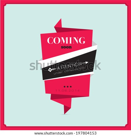 Collection of vector vintage hipsters coming soon tags. Retro design elements. Labels and ribbons isolated in trend style. - stock vector