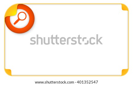 Color frame for your text and a magnifier - stock vector