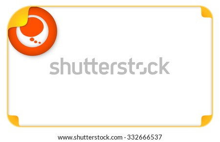 Color frame for your text and speech bubble - stock vector