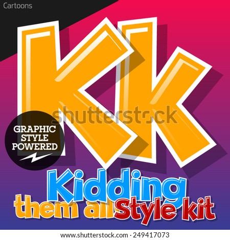 Colorful and cheerful cartoon font for children. Letter K. Also includes graphic styles - stock vector
