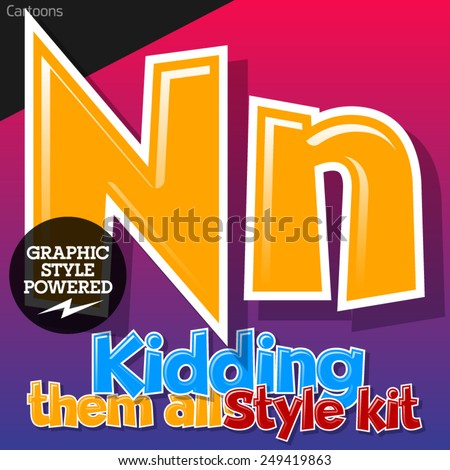 Colorful and cheerful cartoon font for children. Letter N. Also includes graphic styles - stock vector