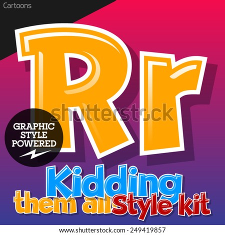 Colorful and cheerful cartoon font for children. Letter R. Also includes graphic styles - stock vector