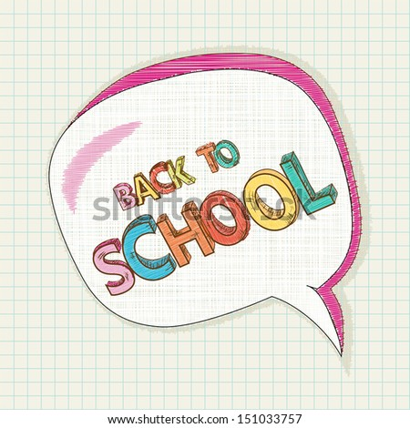 Colorful back to school text, social media speech bubble education elements grid sheet background cartoon illustration. Vector file layered for easy editing. - stock vector