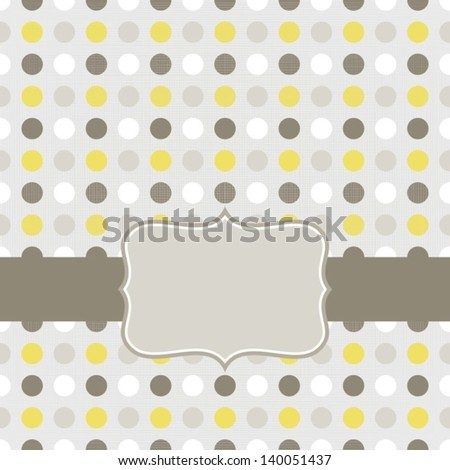 colorful beige brown yellow white dots in regular rows geometrical seamless pattern on gray background with retro frame on dark ribbon scrapbook card background - stock vector