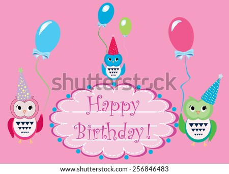Colorful Eps 10 vector illustration of 3 happy cute funny, owls with hats holding balloons wishing happy birthday on pink background. Stylish holiday background, greeting card, postcard design. - stock vector