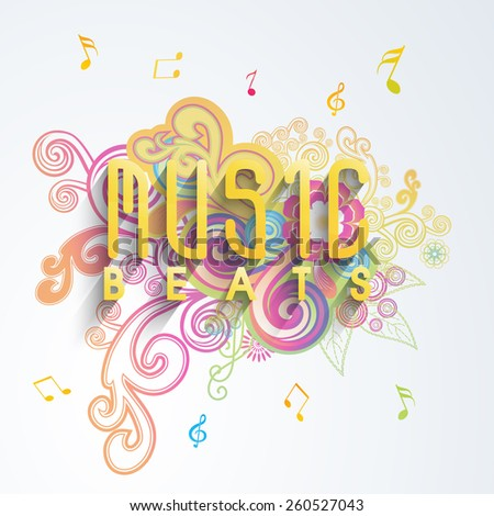 Colorful floral background with musical notes and glossy text Music Beats. - stock vector
