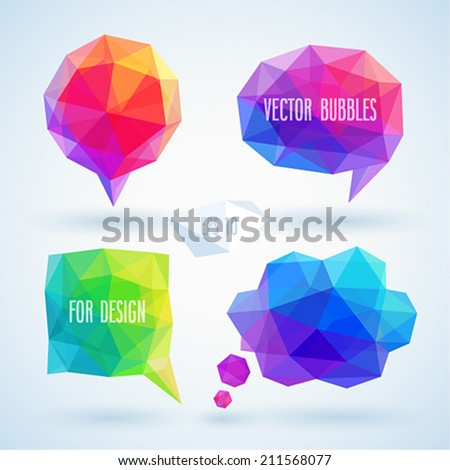 Colorful geometric bubbles for speech. Vector illustration. - stock vector