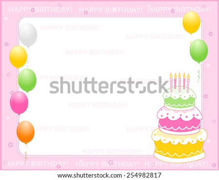 Colorful girly birthday card / invitation background with happy birthday text and balloons and a birth day cake - stock vector