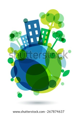Colorful house silhouette and green trees on the Earth. Abstract vector illustration. Ecology background, concept for save earth day.  - stock vector