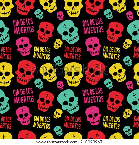 Colorful Mexican Day of the Dead Seamless Pattern Dia de Los Muertos Festival - stock vector